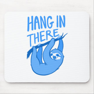 Sloths Hang In There Mouse Mat