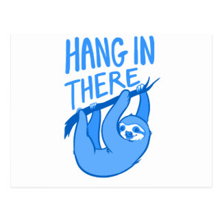 Sloths Hang In There Postcard