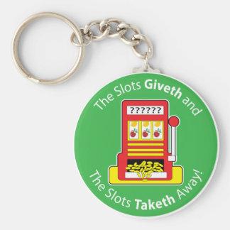 Slots Giveth and Taketh Key Ring