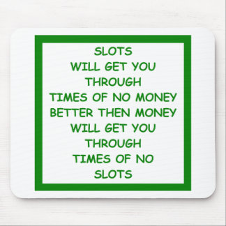 SLOTS MOUSE PAD