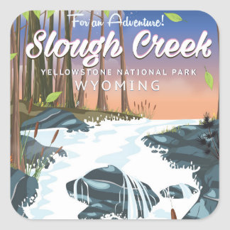 Slough Creek,Yellowstone national park Square Sticker