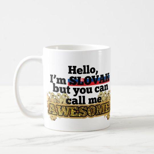 Slovak, but call me Awesome Coffee Mug