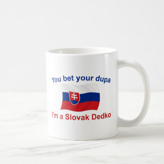 Slovak Dedko - Bet Your Dupa Coffee Mug