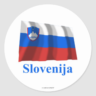 Slovenia Waving Flag with Name in Slovenian Classic Round Sticker