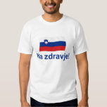 Slovenian Na zdravje! (To your health!) Tees
