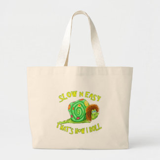 Slow and easy thats how I Roll Jumbo Tote Bag