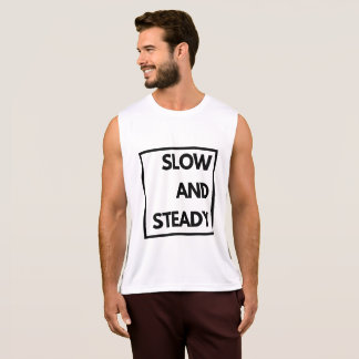 Slow and Steady - Funny Tank Top