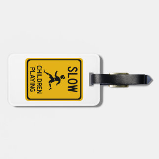 Slow - Children Playing, Traffic Warning Sign, USA Tags For Luggage