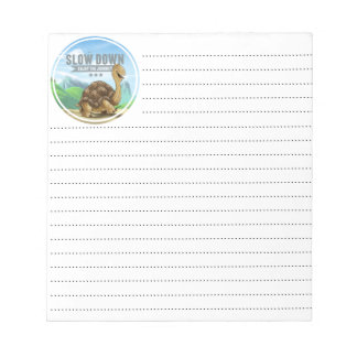 Slow Down Notepad