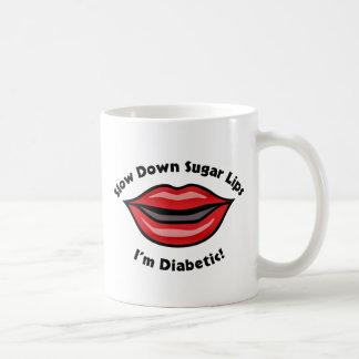 Slow Down Sugar Lips, I'm Diabetic Basic White Mug