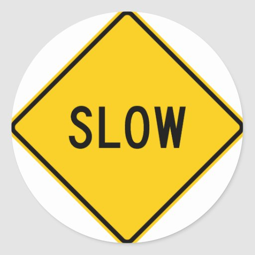 Slow Highway Sign Stickers