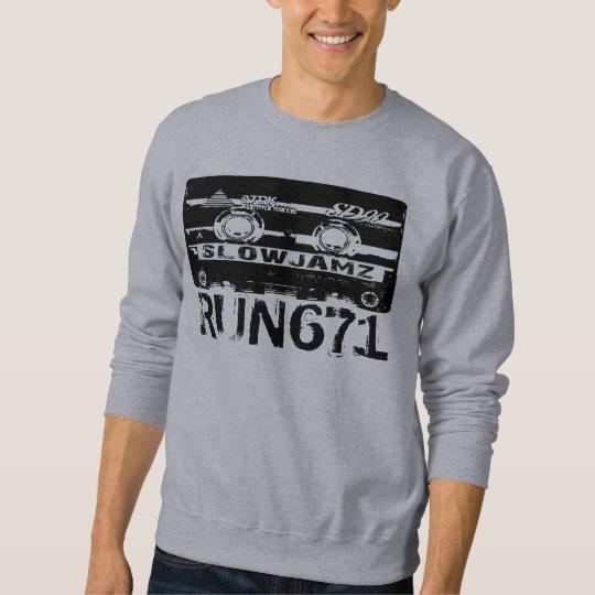 Slow Jamz RUN 671 Sweatshirt