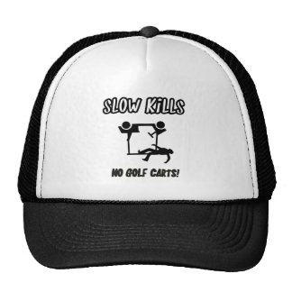 slow kills hat