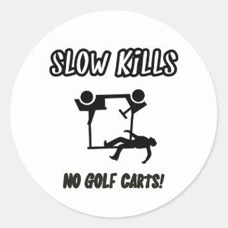 Slow kills Stickers