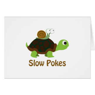 Slow Pokes - Cute Turtle and Snail Card