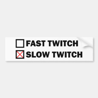 Slow Twitch Bumper Sticker