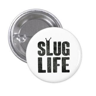Slug Life Thug Life 3 Cm Round Badge