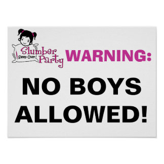 Slumber Party Warning Sign