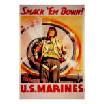 Smack 'Em Down!-US Marines Poster