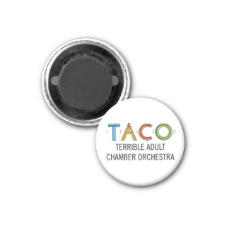 "Small 1¼"" Round TACO Magnet"