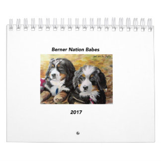 Small Berner Nation Babes 2017 Calender Calendar
