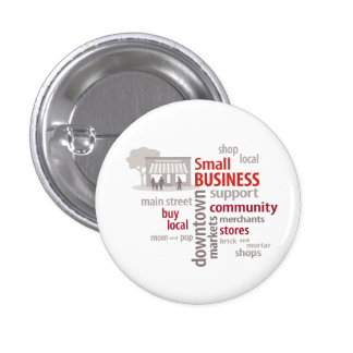 Small Business, Shop Local, Buy Local 3 Cm Round Badge