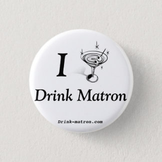 Small Drink Matron Button