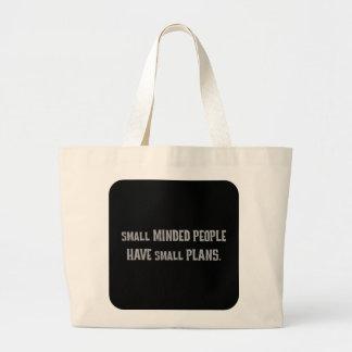 Small minded people make small plans (2) jumbo tote bag