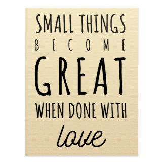 Small Things Quote Postcard