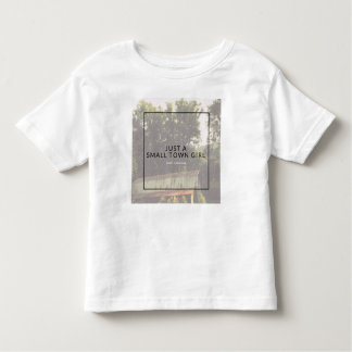 Small Town Girl Toddler T-Shirt