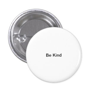 Small Words: Be Kind. 3 Cm Round Badge