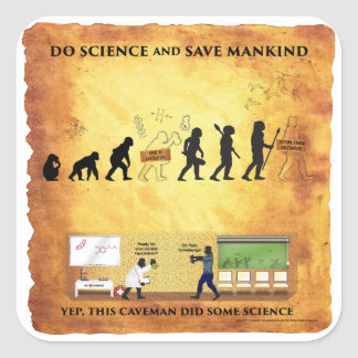 Smart Caveman: Do Science Save Mankind Stickers