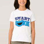 Smart Cookie Monster Shirts