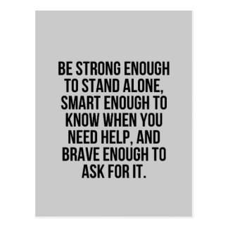 SMART ENOUGH BRAVE STAND ALONE ACCEPTING HELP MOTI POSTCARD