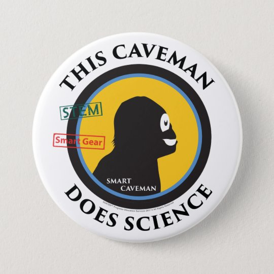 Smart Gear Science Caveman STEM 7.5 Cm Round Badge