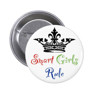 Smart Girls Rule...with Crown 6 Cm Round Badge