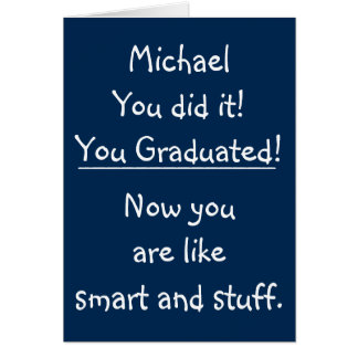 Smart Grad Funny Quote Graduation Congratulations Card