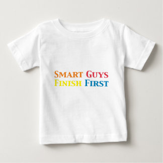 Smart Guys Finish First Gifts Baby T-Shirt