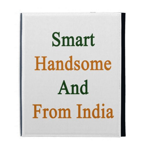 Smart Handsome And From India iPad Folio Cover