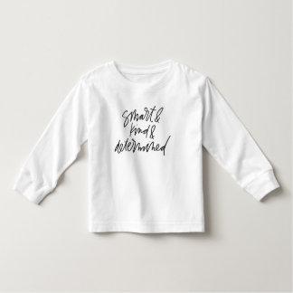 Smart & Kind & Determinded Toddler/Baby Shirt