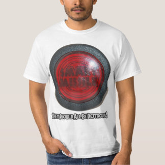 Smart Missile - They Should All Be Destroyed T-Shirt
