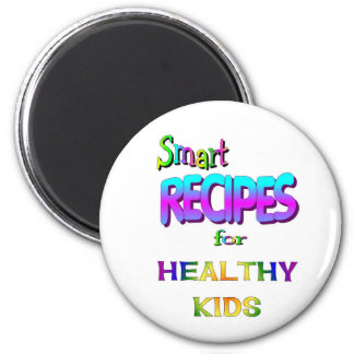 Smart Recipes for Healthy Kids Magnets