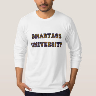 SMARTASS T-Shirt