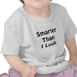 Smarter Than I Look Infant Shirt