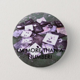 smashedscales, I'M MORE THAN A NUMBER! 6 Cm Round Badge