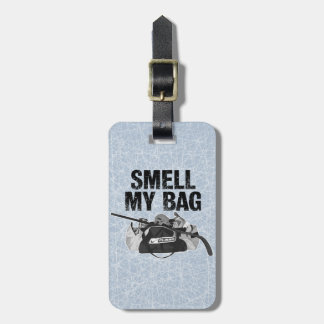 Smell My Bag (Hockey Stench) Bag Tag