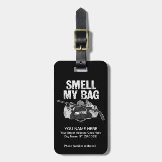 Smell My Bag Luggage Tags