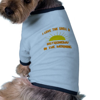 Smell of Astronomy in the Morning Pet Tee