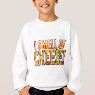 Smell Of Blue Cheese Sweatshirt