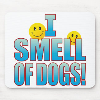 Smell Of Dogs Life B Mouse Mat